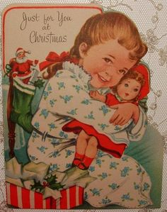 Little Girl and Her New Doll - 1940's Christmas Card.