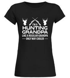 8beb834557a19 I'm A Hunting Grandpa Gifts - Grandfather Hunter Tshirt