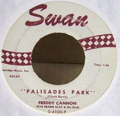 """Palisades Park sung by Freddy """"Boom Boom"""" Cannon. Went to on the charts. Palisades Amusement Park, Palisades Park, Jersey Girl, New Jersey, Freddy Cannon, Chuck Barris, Cliffside Park, Tunnel Of Love, Abandoned Amusement Parks"""