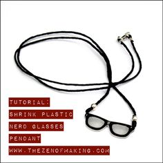 Tutorial: Shrink Plastic Nerd Glasses Pendant