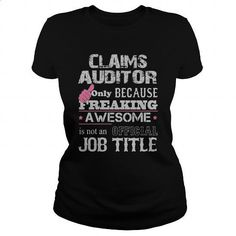 Awesome Claims Auditor Shirt - #hooded sweatshirt dress #red sweatshirt. CHECK PRICE => https://www.sunfrog.com/Jobs/Awesome-Claims-Auditor-Shirt-Black-Ladies.html?60505