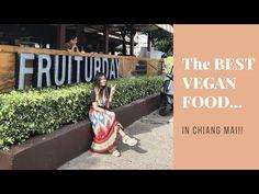 The Best Vegan Food in Chiang Mai, Thailand - Vegan Food Vlog - YouTube