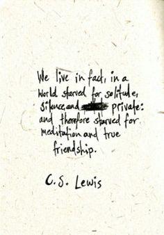 C.S. Lewis quote solitude friendship