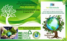 SAI ELECTRICALS: World Environment Day is celebrated annually on Ju...