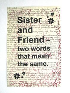 Sister quote Sister and Friend  two words that by ESPARTOstudio, $8.00-love my sis
