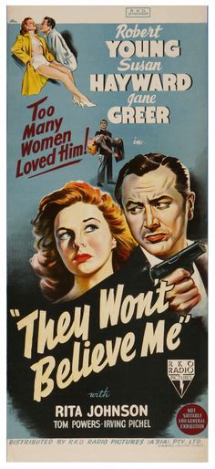 They Won't Believe Me (1947) Classic Film Noir, Classic Movies, Movie Poster Art, Film Posters, Cinema Posters, Old Movies, Vintage Movies, Vintage Posters, Movie Photo