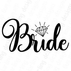 Bride svg wedding cut file for cricut or silhouette wedding cut files from darling design decal co Wedding Party Shirts, Cricut Wedding, Wedding Silhouette, Silhouette Cameo Projects, Cricut Creations, Vinyl Projects, Vinyl Designs, Cricut Design, Cutting Files