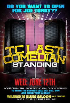 #MnEvents┃TC Last Comedian Standing Competition to Open for @JoeTorry1┃6-12-13┃@WilebskisSaloon StPaul, MN┃7pm┃EVENT INFO: https://www.facebook.com/events/668733496487147/  w/ @RicoNevotion