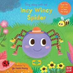 Sing Along with Me! Incy Wincy Spider - Sing Along with Me! (Board book)