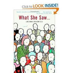 Amazon.com: What She Saw...: A Novel (9780385498234): Lucinda Rosenfeld: Books