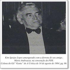 """Kim Igrejas Lopes amargurado com a derrota de seu amigo, Mário Andreazza, na convenção do PDS. Coluna Gil """"Gente"""" do A Crítica de 14 de agosto de 1984"""