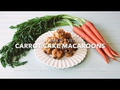 Sweet Treats: food, photography, life: Carrot Cake Macaroons—with video! (AIP, Paleo, Vegan)
