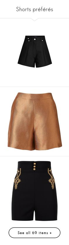 """Shorts préférés"" by liligwada ❤ liked on Polyvore featuring short jersey, louis vuitton, shorts, metallic shorts, short shorts, a-line shorts, intimates, wool shorts, tailored shorts and high waisted stretch shorts"