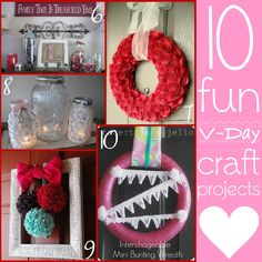 10 Fun Projects for Valentine's Day