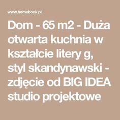Dom - 65 m2 - Duża otwarta kuchnia w kształcie litery g, styl skandynawski - zdjęcie od BIG IDEA studio projektowe