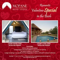 Still not sure what to do for Valentine's Day? We'll help you out with our SPECIAL RATE for that special someone on that special day! Come enjoy our new Wilderness Tented Camp at R1250 pppn or enjoy a chalet at the Lodge at R1850 pppn. Price includes: dinner, bed and breakfast, champagne and fruit basket in your room on arrival, and two game drives on our reserve. Lodge bookings can qualify for FREE Upgrade to our Luxury units (with outdoor bathtubs)