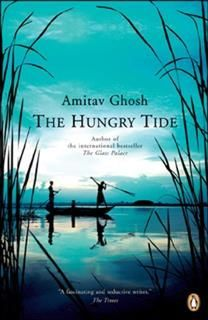 The Hungry Tide a book by Amitav Ghosh — Bookmate