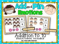 EMOTIONS ADDITION MATH CENTER-Great to tie with an ALL ABOUT ME and EMOTIONS teaching unit.