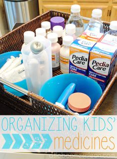 Decluttering/Organizing the Kids' Medicines (Guest Post)