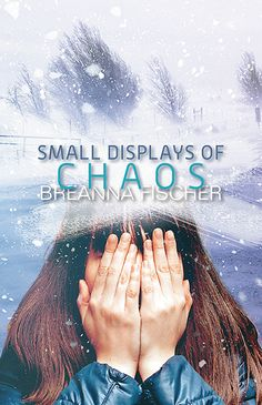 Small Displays of Chaos by Breanna Fischer.  Small Displays of Chaos follows Rayanne as she struggles with the astonishingly common yet stigmatized disorder of anorexia nervosa. Throughout her story she fights to discover who she is despite her illness, and learns that by loving herself, she is better able to love those around her.