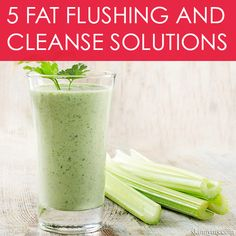 5 Fat Flushing and Cleanse Solutions! #cleanse #detox #fatloss