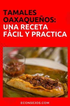 Tamales Oaxaqueños Tamales Y Atole, Mexican Food Recipes, Cooking Recipes, Beef, Mexico, Gastronomia, Vestidos, Delicious Food, Gourmet Recipes