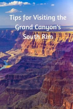 Tips for Visiting the Grand Canyon's South Rim If you are headed to see the majesty of the Grand Canyon, why not consider a visit to the Grand Canyon South Rim? Take a look at our tips and start your plan! Have A Great Vacation, Great Vacations, Family Vacations, Grand Canyon Vacation, Visiting The Grand Canyon, Grand Canyon South Rim, Grand Canyon Arizona, Sedona Arizona, New Orleans