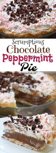 "Scrumptious Chocolate Peppermint Pie recipe has 3 luscious layers- 1st layer is a cool peppermint cream cheese, 2nd layer is smooth chocolate peppermint and 3rd layer is fluffy peppermint whipped cream. One of the best Holiday desserts that comes together in a little over 30 minutes. Peppermint lovers rejoice, IT""S PEPPERMINT SEASON!!! https://www.thefedupfoodie.com"