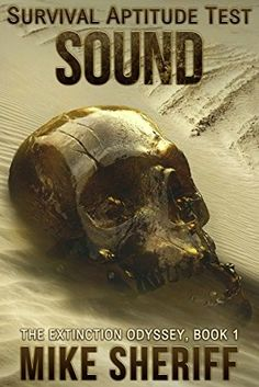 """Survival Aptitude Test: Sound""  ***  Mike Sheriff  (2016)"