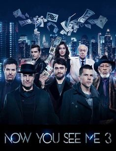 Now you see me 3 2018