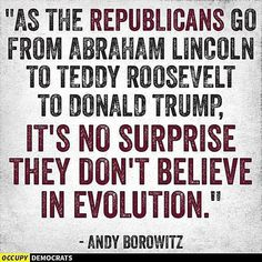 Funny Quotes About Donald Trump by Comedians and Celebrities: Andy Borowitz on Republicans and Evolution