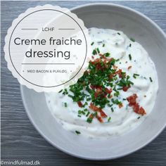 Creme fraiche dressing Creme Fraiche, Lchf, Feta, Bacon, Recipies, Low Carb, Dressing, Pudding, Desserts