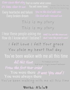 Britt Nicole - All This Time-awsome song if you dont know it or never heard it then buy it....