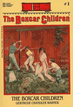 The Boxcar Children...loved these books!