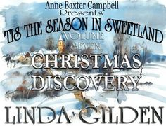 Christmas Discovery ('Tis the Season in Sweetland. Volume 7) by Linda Gilden@LindaGilden-Reviews, Discussion: https://www.goodreads.com/book/show/23582691-christmas-discovery