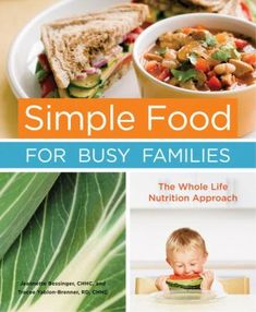An easy-to-use guide to nutrition and healthful meal planning for busy parents. Written by nutrition educators Jeannette Bessinger and Tracee Yablon-Brenner, aka the Real Food Moms, this one-stop shopping resource and cookbook provides convenient cooking solutions based on fresh, healthful ingredients and sound nutritional science. Filled with quick tips for preparing wholesome meals on a workaday schedule, SIMPLE FOOD FOR BUSY FAMILIES helps parents nourish and teach their children balanced…