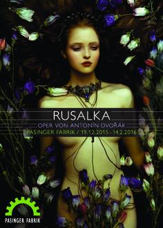 Rusalka - Pasinger Fabrik - Kultur- und Bürgerzentrum München