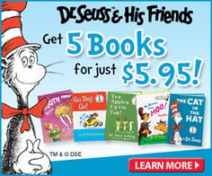 Join the Dr. Seuss Book Club. Get 5 book for $5.95 plus a FREE backpack & FREE Shipping.