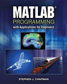 MATLAB PROGRAMMING WITH APPLICATIONS FOR ENGINEERS seeks to simultaneously teach MATLAB as a technical programming language while introducing the student to many of the practical functions that make s