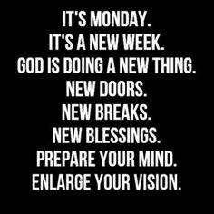 monday morning quotes and sayings Motivacional Quotes, Daily Quotes, Great Quotes, Quotes To Live By, Inspirational Quotes, Qoutes, Motivational Monday Quotes, Morning Inspiration, Motivation Inspiration