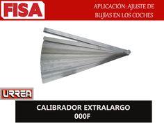 CALIBRADOR EXTRALARGO 000F. Aplicación ajueste de bujías en los coches- FERRETERIA INDUSTRIAL -FISA S.A.S Carrera 25 # 17 - 64 Teléfono: 201 05 55 www.fisa.com.co/ Twitter:@FISA_Colombia Facebook: Ferreteria Industrial FISA Colombia