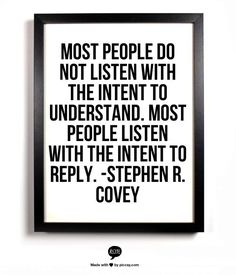 I must've said this 100 times without realizing it was a quote. Stephen Covey knows his shit Words Quotes, Wise Words, Me Quotes, Motivational Quotes, Funny Quotes, Inspirational Quotes, Sayings, 2017 Quotes, Positive Quotes