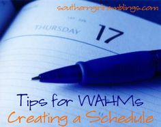 WAHM Tips for Creating a Schedule! Great ideas! #WAHM
