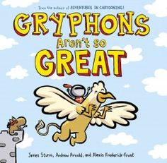 Betsy- January 2016- Gryphons aren't so great by James Sturm