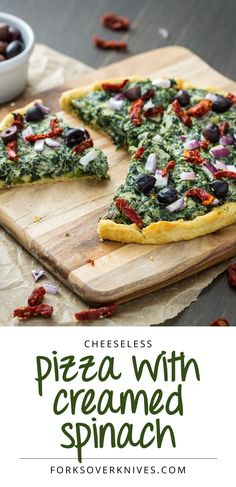 Pizza with Creamed Spinach, Sun-Dried Tomatoes, Red Onion, and Olives - vegan - clean eating - forks over knives