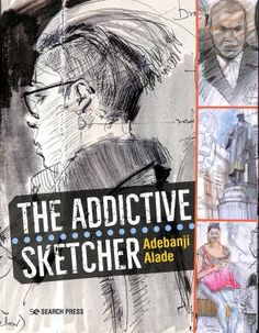 Adebanji Alade believes that everything in art begins as a sketch, and his mission is always the same: to instil his work with the power and immediacy of the sketch. This book will show you how. Lively, stimulating and instructive, it is packed with numerous examples of the author's sketches as well as his vibrant finished paintings. Covering pencils, coloured pencils, charcoal and graphite, along with finished oil paintings, this book provides a fascinating insight into the author's… Thomas Blackshear, 2b Pencil, Book Crafts, Arts And Crafts, Self Described, Outdoor Paint, City Landscape, Coloured Pencils, Train Rides