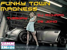 DJ Richard de Jong - Funky Town Madness @ Jamm Fm