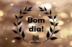 bom dia - Metais Mondelli
