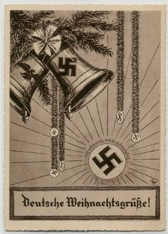 """Nazi Postcard, """"Deutsche Weihmachtesgrüẞe"""" (German Christmas Greetings), 1935. Supposedly from """"Deutschland Erwache"""""""