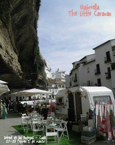 Gabriella The Little Caravan visit  Setenil de las Bodegas - Spain. ❤